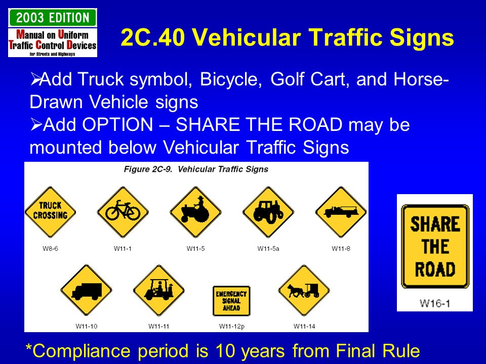 2C.40 Vehicular Traffic Signs