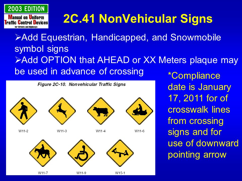 2C.41 NonVehicular Signs Add Equestrian, Handicapped, and Snowmobile symbol signs.
