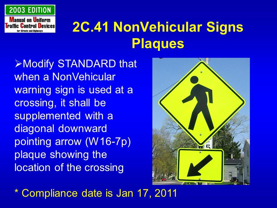 2C.41 NonVehicular Signs Plaques
