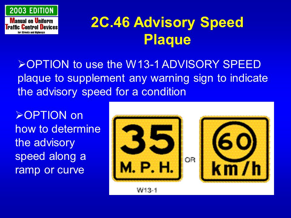 2C.46 Advisory Speed Plaque