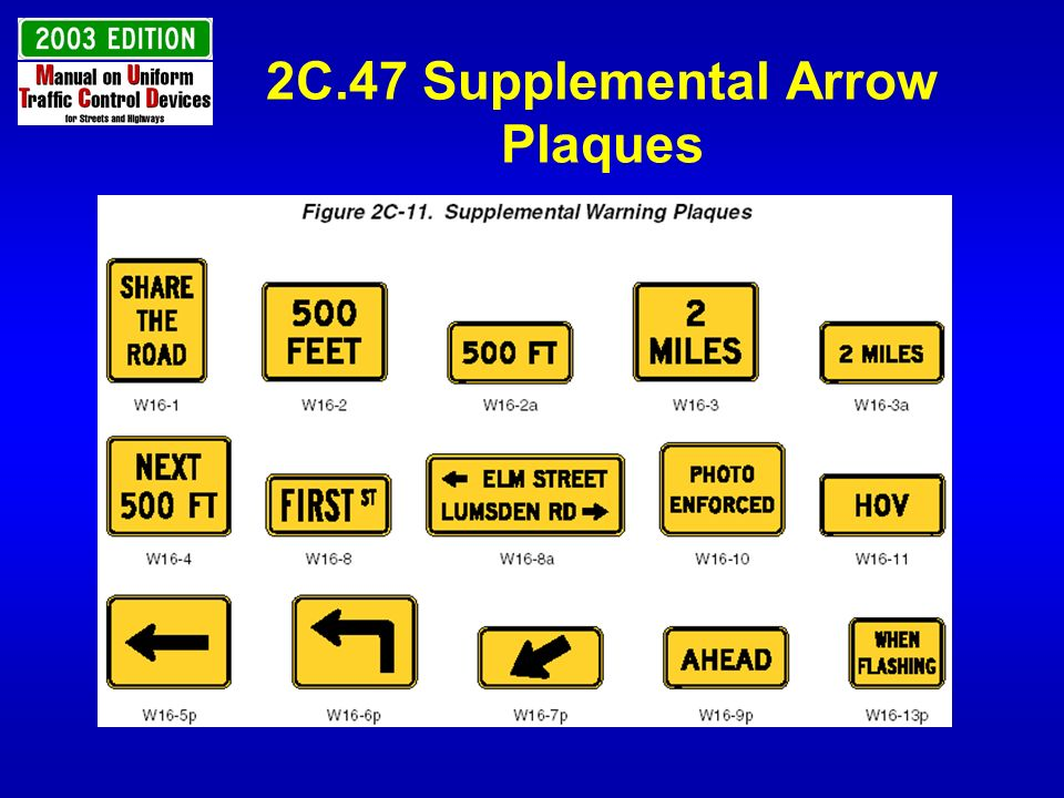 2C.47 Supplemental Arrow Plaques