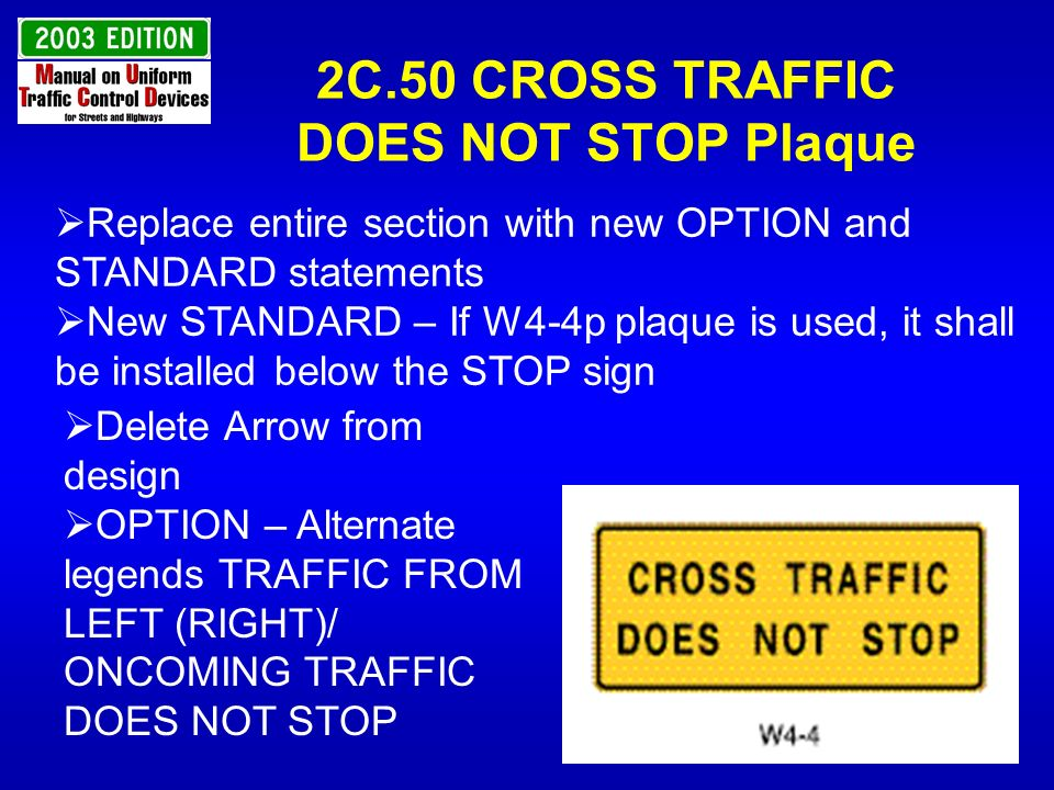 2C.50 CROSS TRAFFIC DOES NOT STOP Plaque
