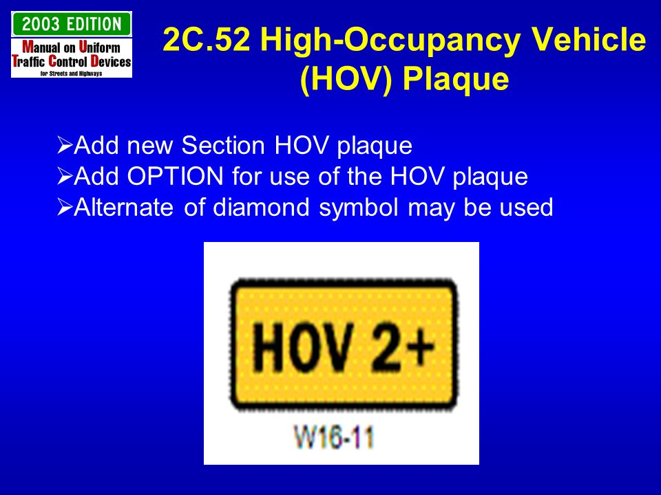 2C.52 High-Occupancy Vehicle (HOV) Plaque
