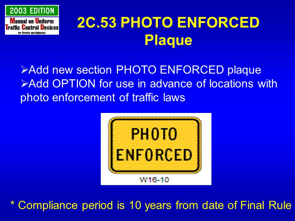 2C.53 PHOTO ENFORCED Plaque