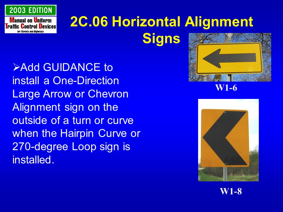 2C.06 Horizontal Alignment Signs