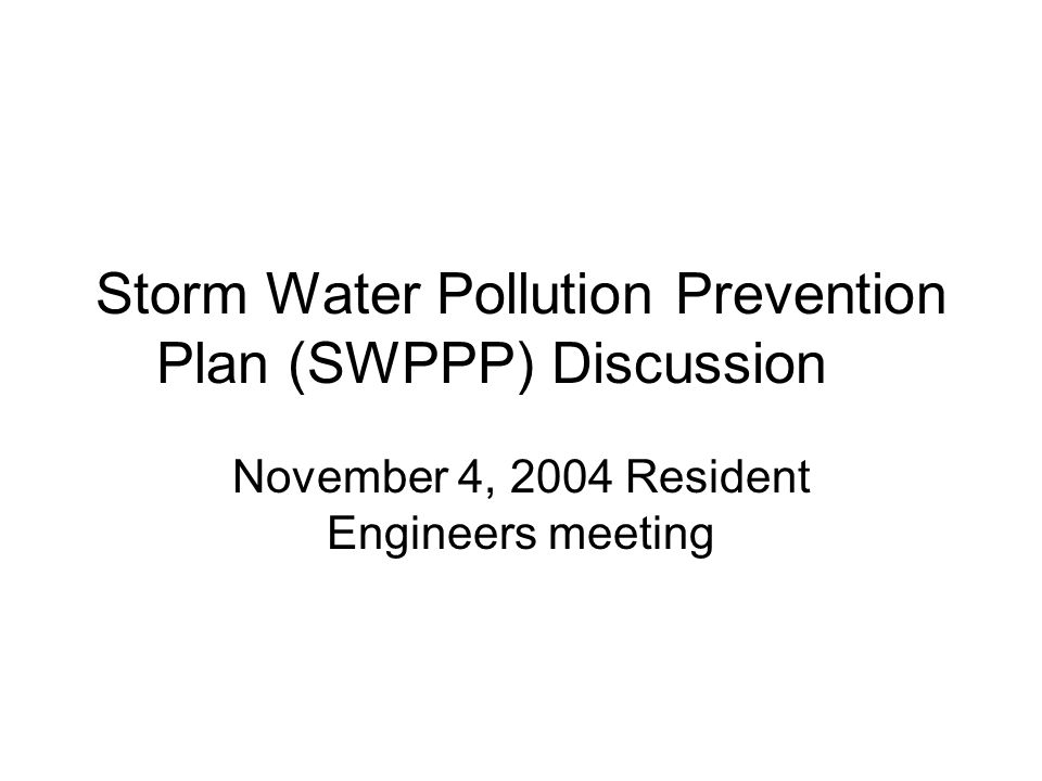 Storm Water Pollution Prevention Plan (SWPPP) Discussion