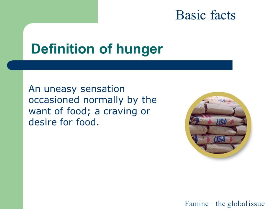 an explanation of the issue of hunger in africa Africa's food insecurity is directly related to insufficient total food production, in  contrast  depletion of soil fertility, along with the concomitant problems of  weeds,.
