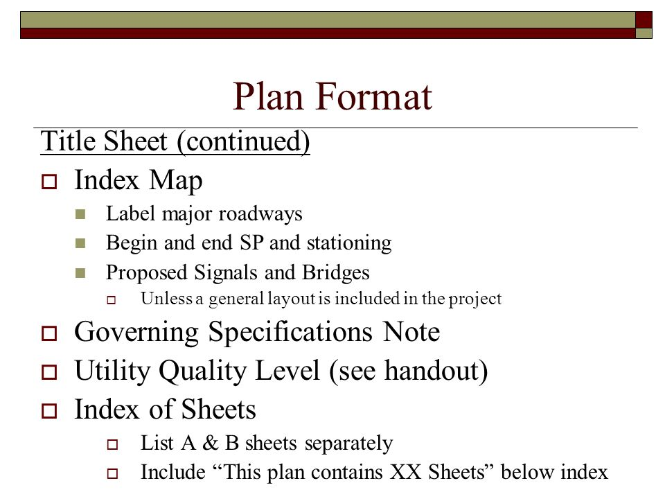 Plan Format Title Sheet (continued) Index Map