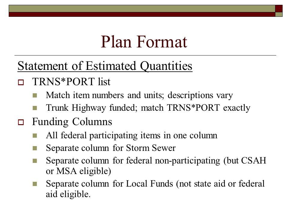 Plan Format Statement of Estimated Quantities TRNS*PORT list