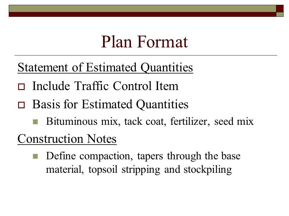 Plan Format Statement of Estimated Quantities