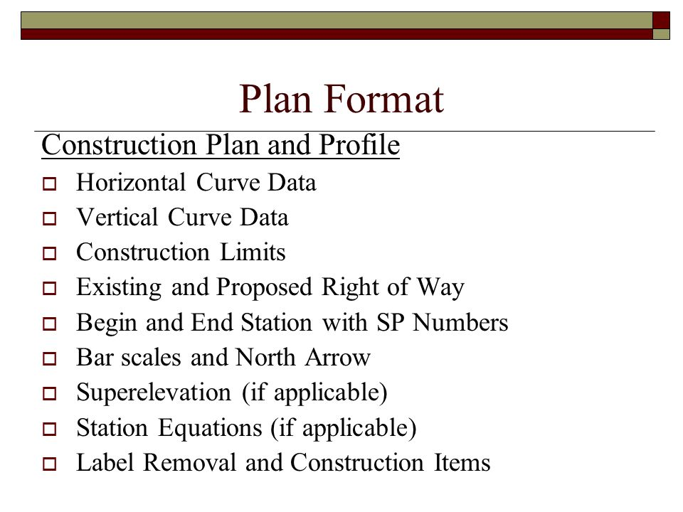 Plan Format Construction Plan and Profile Horizontal Curve Data