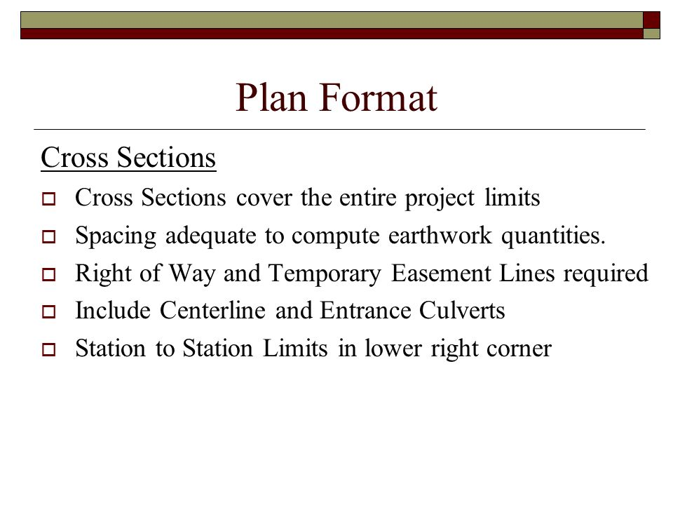 Plan Format Cross Sections