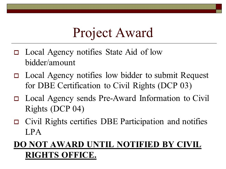 Project Award Local Agency notifies State Aid of low bidder/amount