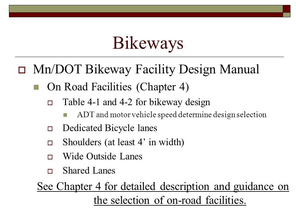 Bikeways Mn/DOT Bikeway Facility Design Manual