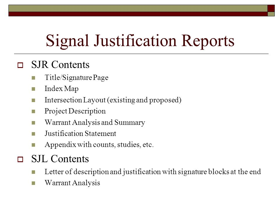 Signal Justification Reports
