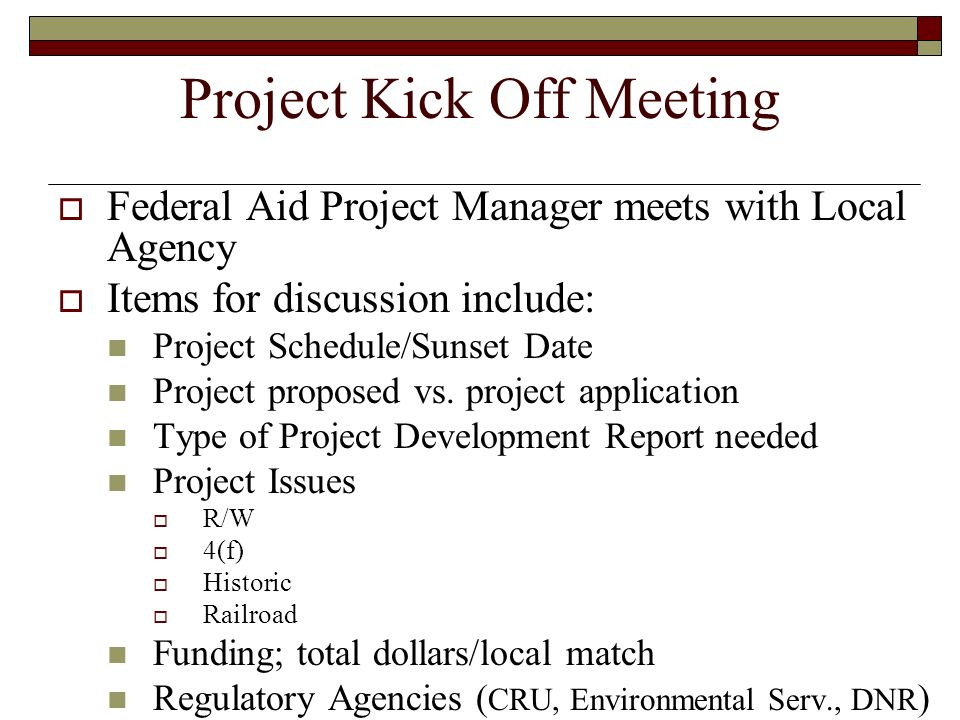 Project Kick Off Meeting