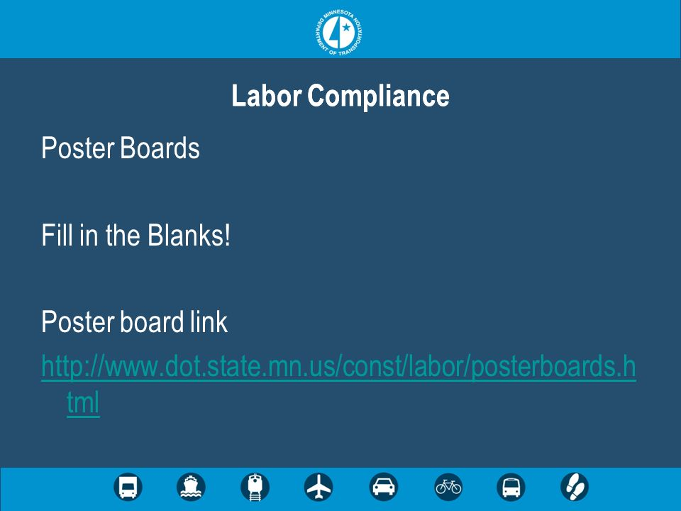 Labor Compliance Labor Compliance. Poster Boards Fill in the Blanks.