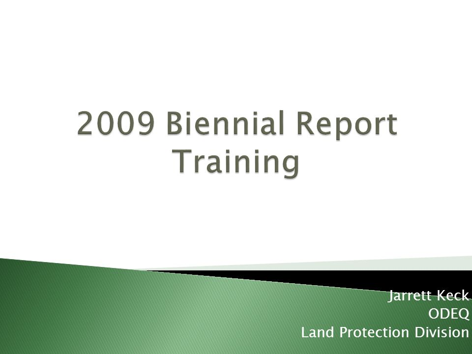 2009 Biennial Report Training