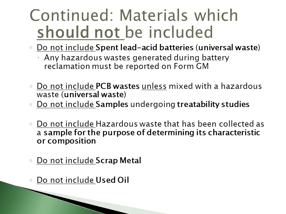 Continued: Materials which should not be included