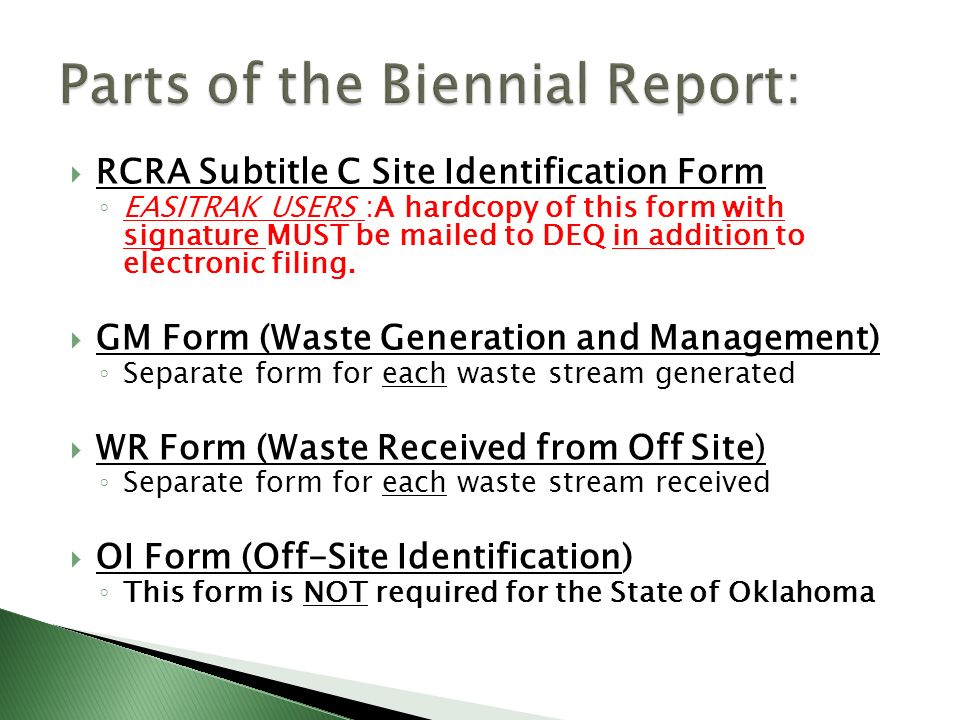 Parts of the Biennial Report: