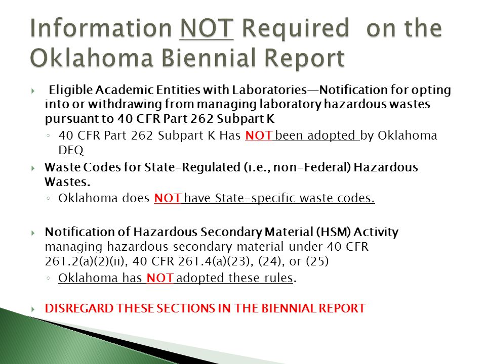 Information NOT Required on the Oklahoma Biennial Report