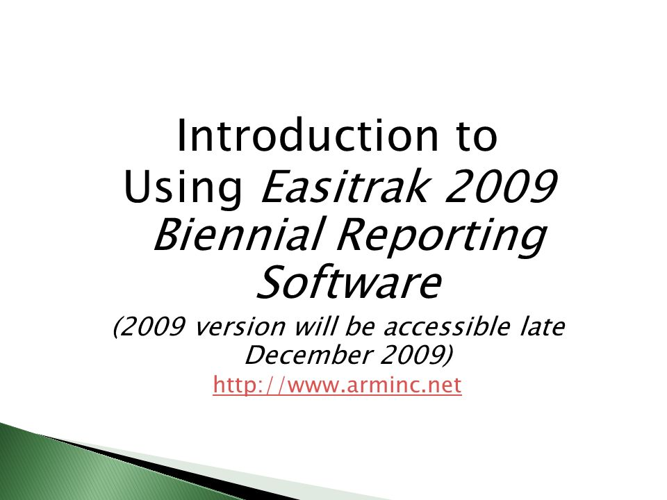 Using Easitrak 2009 Biennial Reporting Software