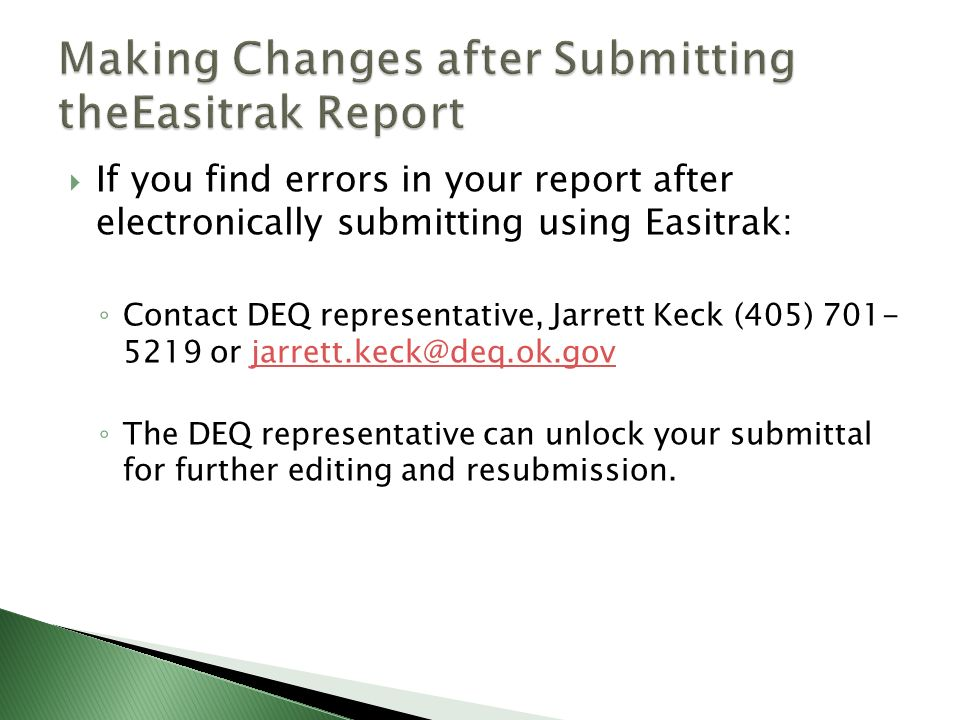 Making Changes after Submitting theEasitrak Report