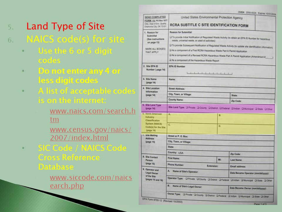 Land Type of Site NAICS code(s) for site Use the 6 or 5 digit codes