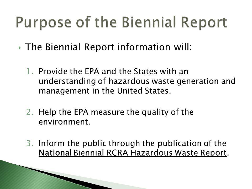 Purpose of the Biennial Report