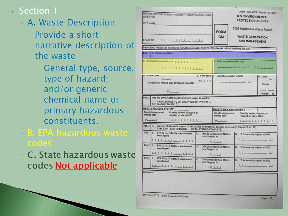 Section 1 A. Waste Description. Provide a short narrative description of the waste.