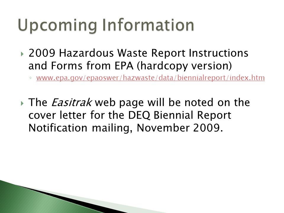 Upcoming Information 2009 Hazardous Waste Report Instructions and Forms from EPA (hardcopy version)