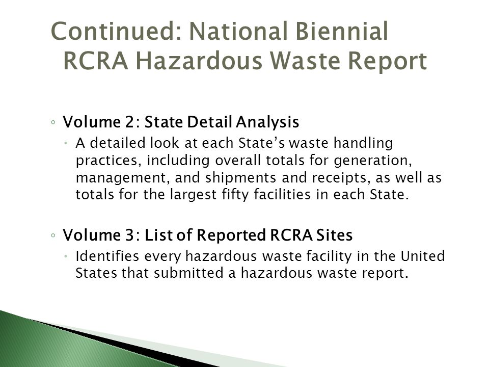 Continued: National Biennial RCRA Hazardous Waste Report