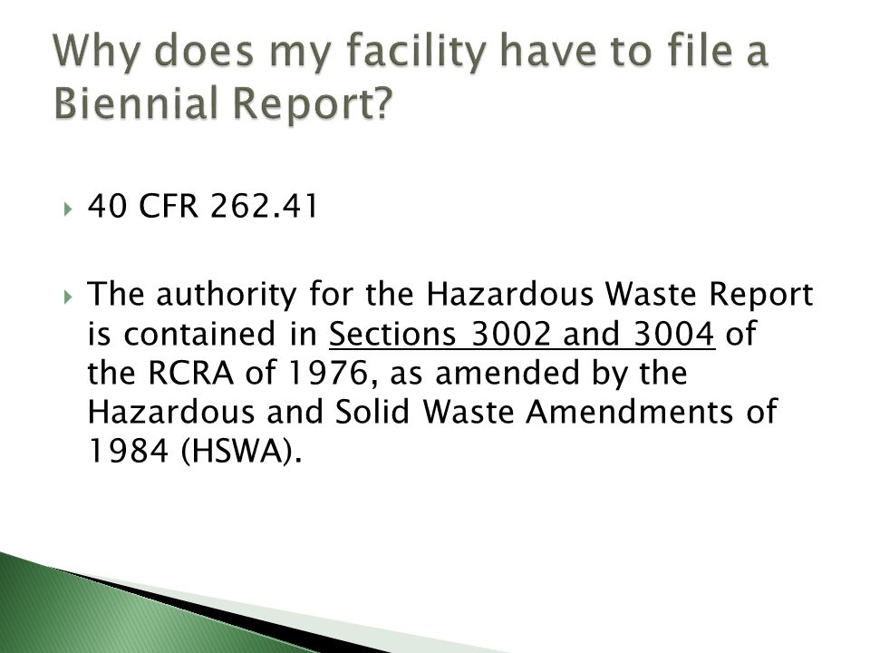 Why does my facility have to file a Biennial Report