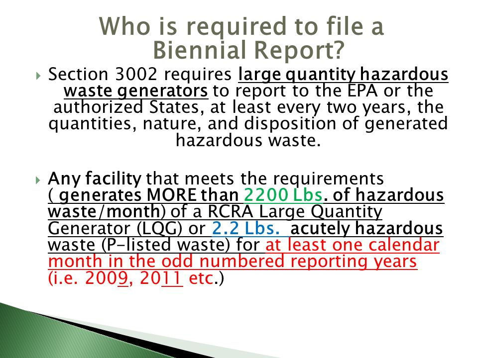 Who is required to file a Biennial Report