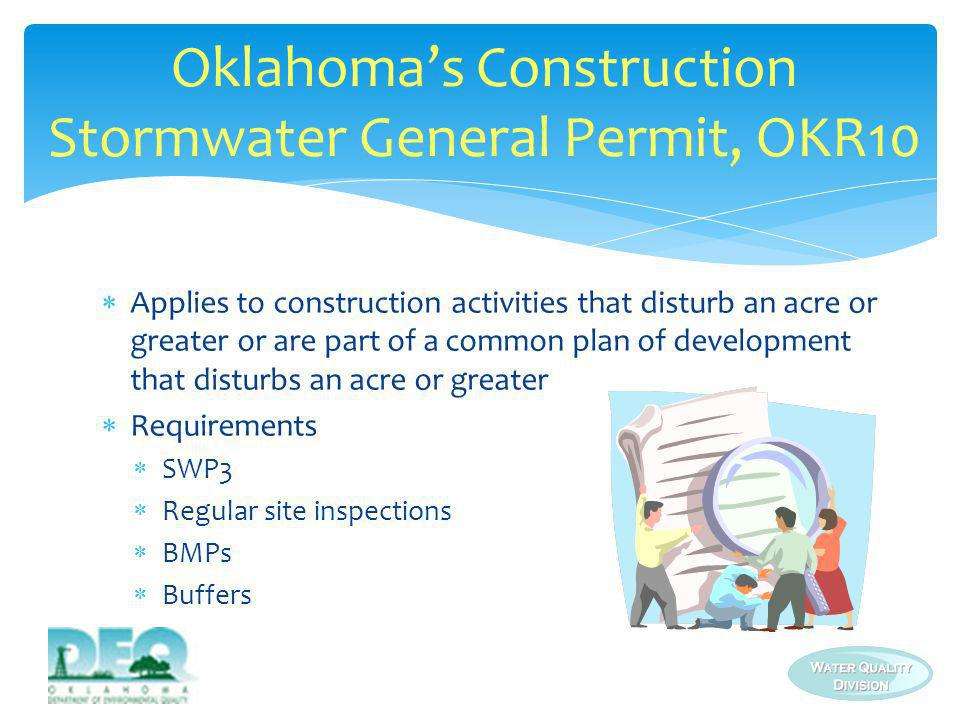 Oklahoma's Construction Stormwater General Permit, OKR10