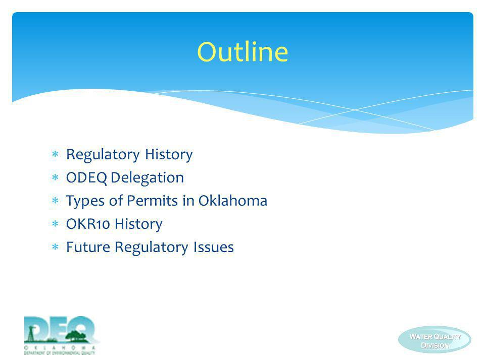 Outline Regulatory History ODEQ Delegation