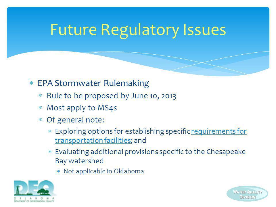Future Regulatory Issues