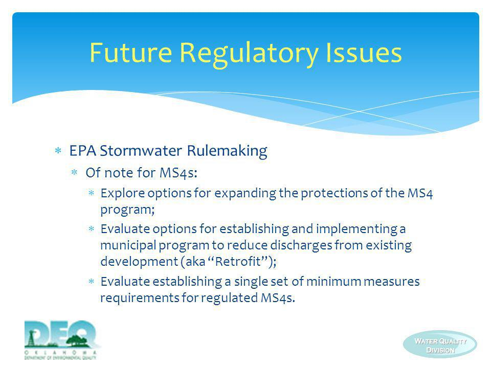 Future Regulatory Issues