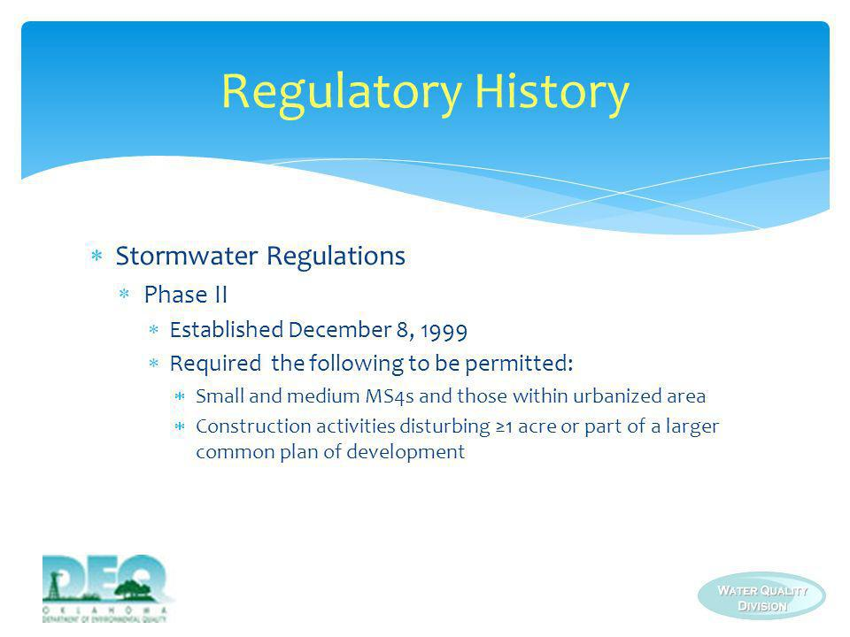 Regulatory History Stormwater Regulations Phase II