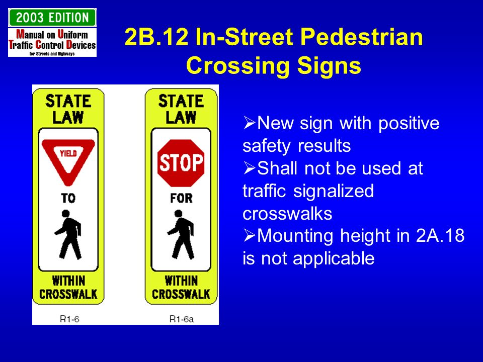 2B.12 In-Street Pedestrian Crossing Signs