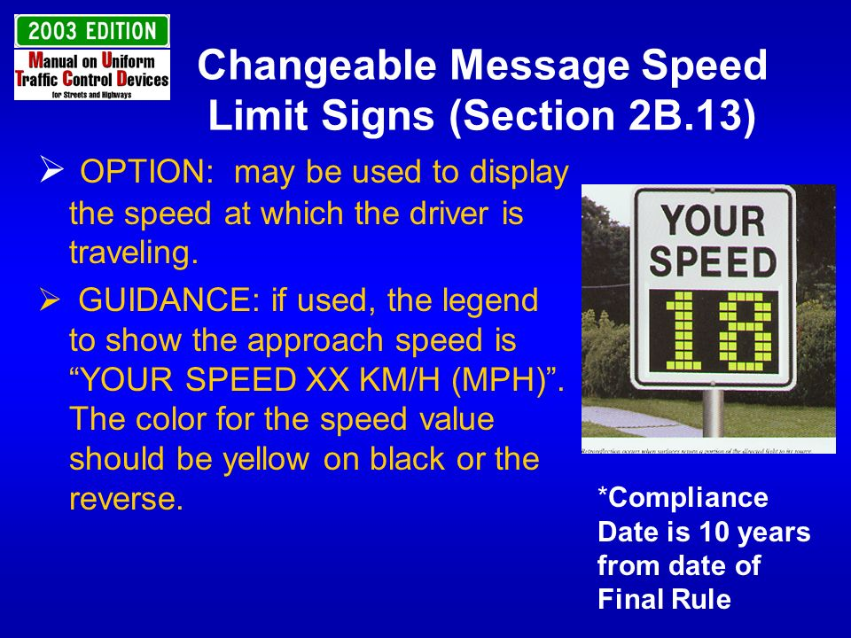 Changeable Message Speed Limit Signs (Section 2B.13)