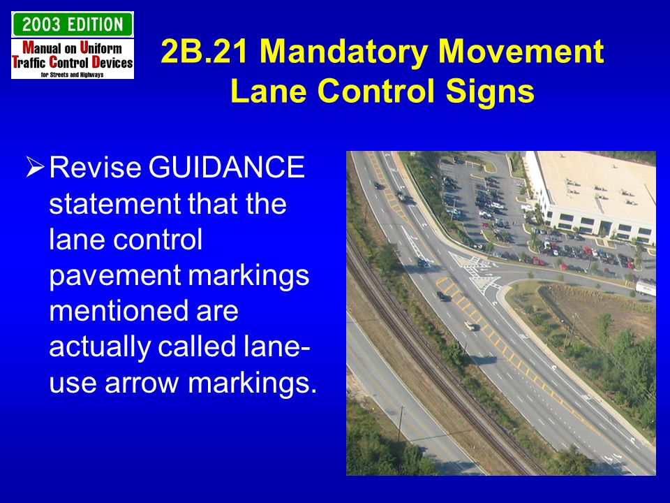 2B.21 Mandatory Movement Lane Control Signs