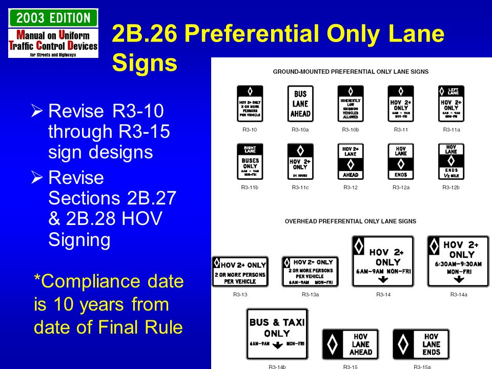 2B.26 Preferential Only Lane Signs