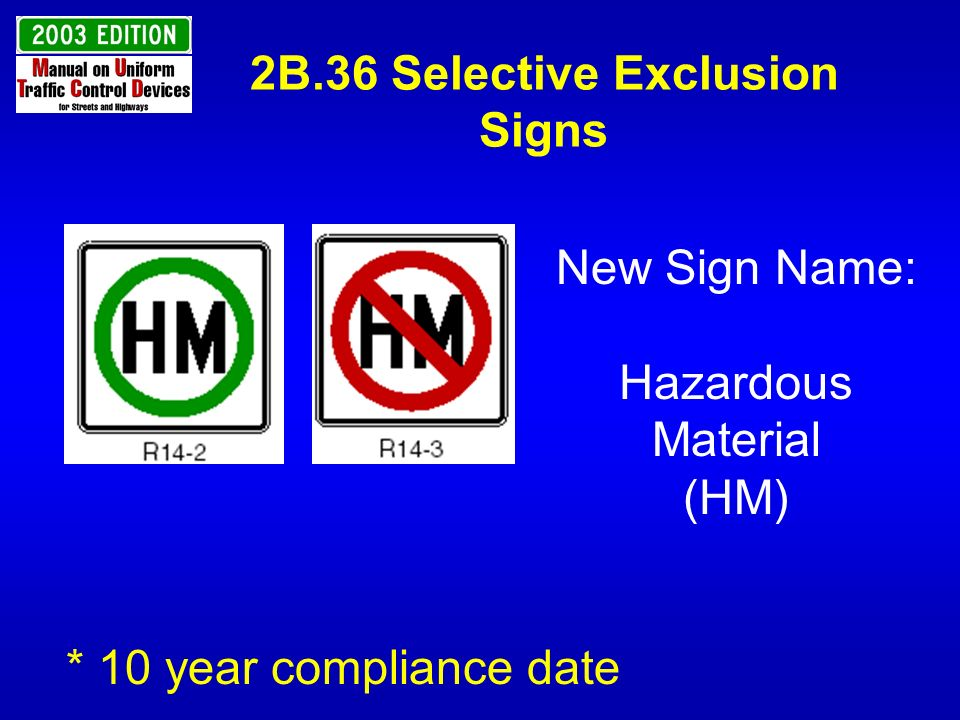 2B.36 Selective Exclusion Signs