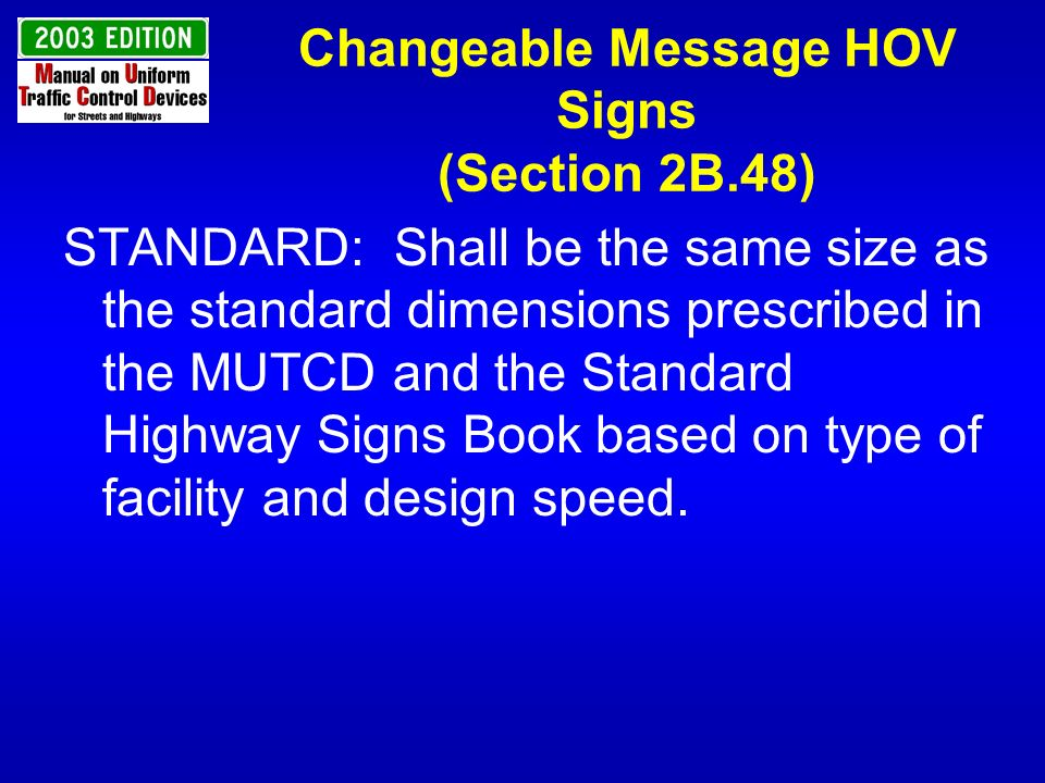 Changeable Message HOV Signs (Section 2B.48)