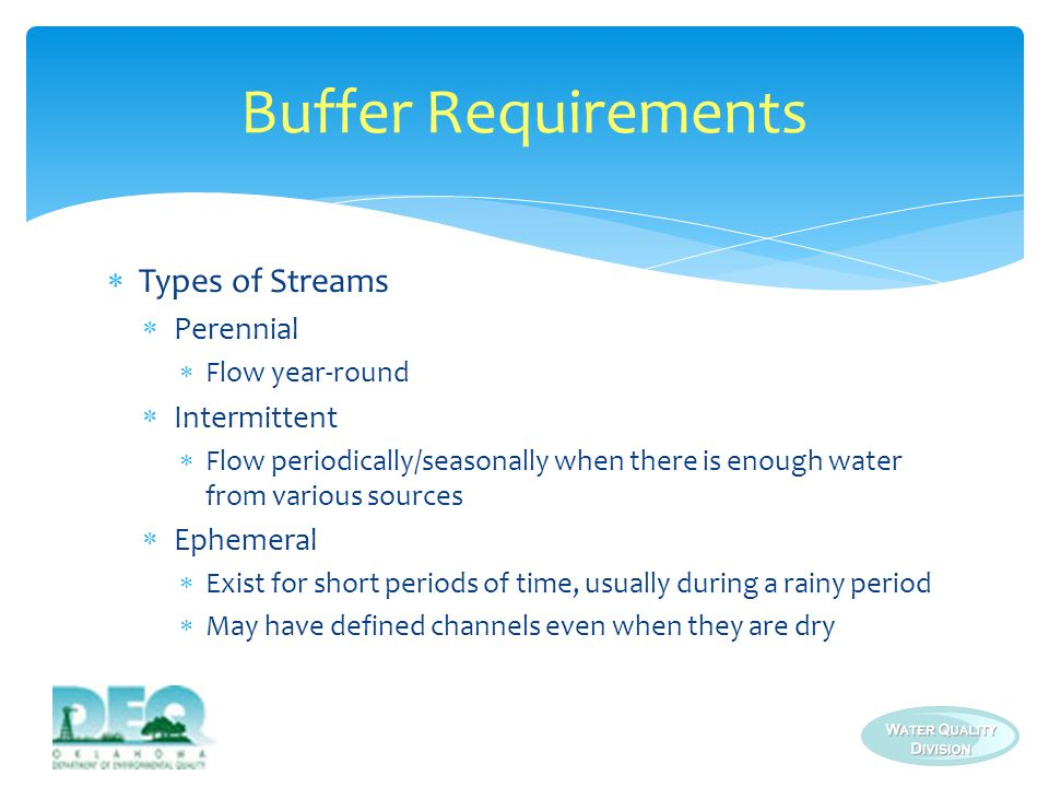 Buffer Requirements Types of Streams Perennial Intermittent Ephemeral