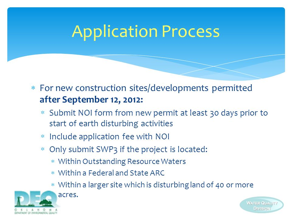 Application Process For new construction sites/developments permitted after September 12, 2012: