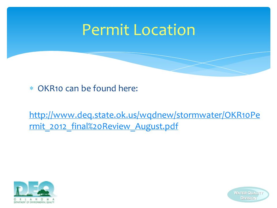 Permit Location OKR10 can be found here: