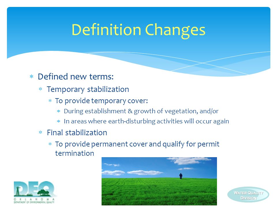 Definition Changes Defined new terms: Temporary stabilization