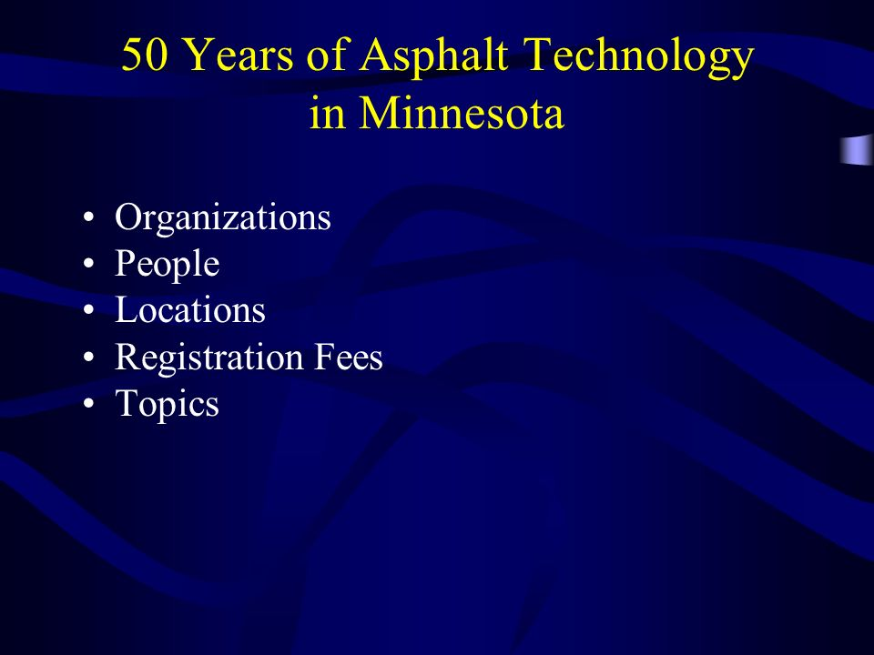 50 Years of Asphalt Technology in Minnesota
